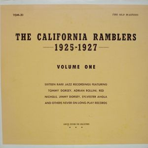 CALIFORNIA RAMBLERS - volume one 1925-27 - 33T